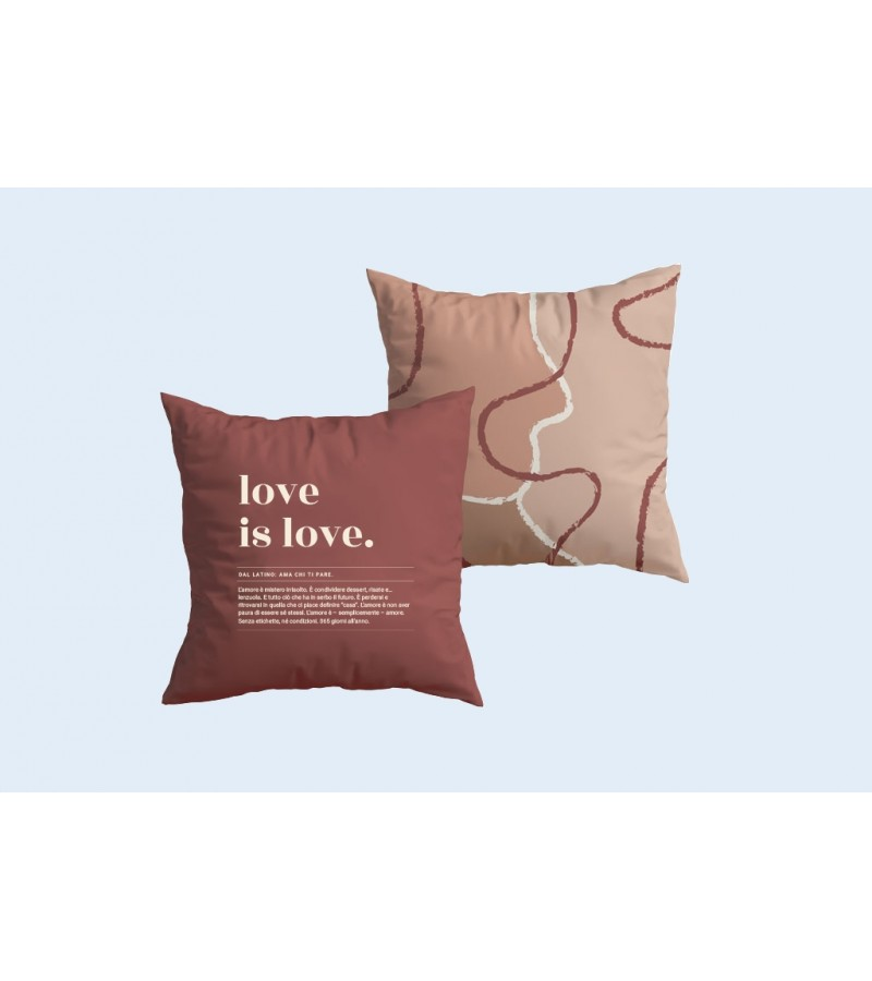 """Cuscino """"Love is love"""" New collecction"""